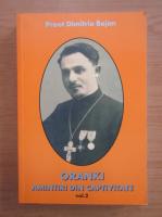 Anticariat: Dimitrie Bejan - Oranki. Amintiri din captivitate (volumul 2)