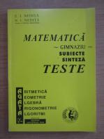Anticariat: E. I. Nedita - Matematica. Gimnaziu. Subiecte, sinteze, teste