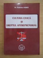 Eufemia Vieru - Cultura civica si dreptul antreprenorial