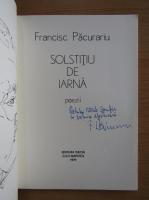 Francisc Pacurariu - Solstitiu de iarna (cu autograful autorului)