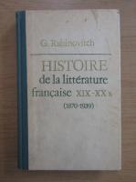 Anticariat: G. Rabinovitch - Histoire de la litterature francaise XIX-XXs, 1870-1939