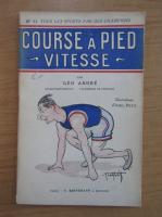 Anticariat: Geo Andre - Course a pied vitesse