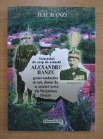 Anticariat: Ilie Hanzu - Generalul de corp de armata Alexandru Hanzu