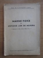 Anticariat: Ioan I. Placinteanu - Marimi fizice si unitatile lor de masura
