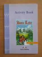 Anticariat: Jenny Dooley - Swan Lake. Activity book