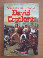 John S. C. Abbott - Viata si aventurile lui David Crockett