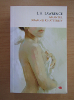 Anticariat: L. H. Lawrence - Amantul doamnei Chatterley