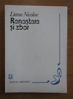 Anticariat: Liana Nicolae - Renastere si zbor