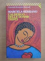 Marcela Serrano - L'albergo delle donne tristi
