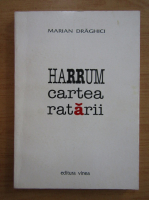Mariana Draghici - Harum. Cartea ratarii