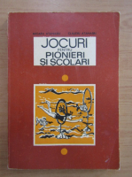 Mioara Atanasiu - Jocuri pentru pionieri si scolari