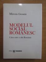 Anticariat: Mircea Geoana - Modelul social romanesc