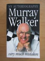 Anticariat: Murray Walker - My autobiography
