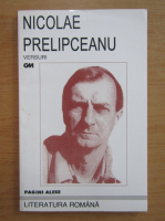 Anticariat: Nicolae Prelipceanu - Versuri