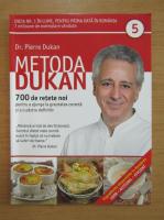 Anticariat: Pierre Dukan - Metoda Dukan (volumul 5)