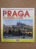 Anticariat: Praga. Ghid fotografic al Pragai