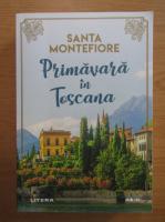 Santa Montefiore - Primavara in Toscana