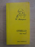Anticariat: William Shakespeare - Othello, the moor of Venice (editie bilingva)