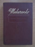 A. S. Makarenko - Opere pedagogice alese (volumul 1)