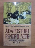 Anticariat: Adaposturi pentru vite