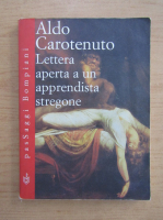 Anticariat: Aldo Carotenuto - Lettera aperta a un apprendista stregone