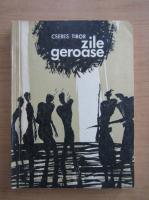 Anticariat: Cseres Tibor - Zile geroase