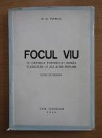 D. A. Vasiliu - Focul viu in datinele poporului roman in legatura cu ale altor popoare