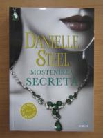 Danielle Steel - Mostenirea secreta