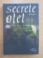Anticariat: Elisabeth Andreani - Secrete despre otet