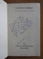 Anticariat: Florentin Popescu - Pe urmele lui Vasile Voiculescu (cu autograful autorului)