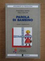 Anticariat: Francesco Berto - Parola di bambino