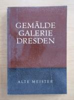 Anticariat: Gemaldegalerie Dresden alte meister