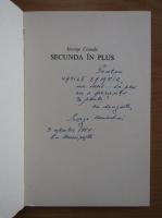Anticariat: George Coanda - Secunda in plus (cu autograful autorului)