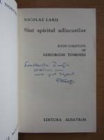 Anticariat: Gheorghe Tomozei - Nicolae Labis, sunt spiritul adancurilor (cu autograful autorului)