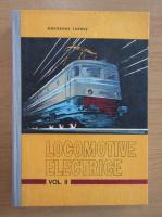 Anticariat: Gheorghe Turbut - Locomotive electrive, volumul 2. Circuite de forta si comanda si echipament electric