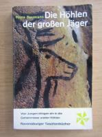 Anticariat: Hans Baumann - Die Hohlen der grossen Jager