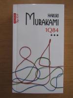Haruki Murakami - 1Q84 (volumul 3)