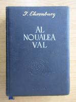 Anticariat: I. Ehrenburg - Al noulea val (volumul 1)