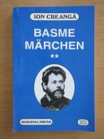 Ion Creanga - Basme (volumul 2, editie bilingva)