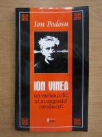 Anticariat: Ion Podosu - Ion Vinea
