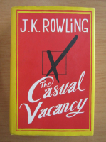 Anticariat: J. K. Rowling - The casual vacancy