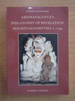 Anticariat: Jurgen Hanneder - Abhinavagupta's philosophy of revelation