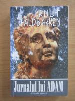 Knut Faldbakken - Jurnalul lui Adam