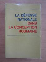 Anticariat: La defense nationale dans la conception roumaine