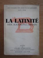 Anticariat: La latinite hier, aujourd'hui, demain