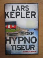 Anticariat: Lars Kepler - Der Hypnotiseur