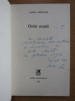 Anticariat: Liana Nicolae - Orele noptii (cu autograful autoarei)