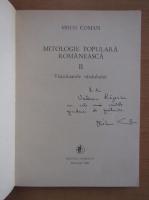 Mihai Coman - Mitologie populara romaneasca (volumul 2, cu autograful autorului)