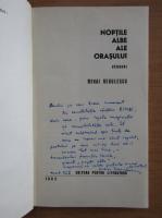 Anticariat: Mihai Negulescu - Noptile albe ale orasului (cu autograful autorului)