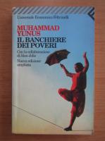 Muhammad Yunus - Il banchiere dei poveri